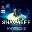 Shavaeff - Hypersonic (Original Mix)