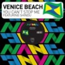 Venice Beach, Shindu - You Can't Stop Me
