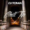 DJ Tonka - Chill Tip (Original mix)