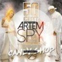 50 Cent vs. DJ Timmy & DJ Krupnov - Candy Shop (Artem Spy Trap Mash Up)