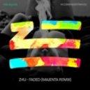 ZHU - Faded (MAJENTA Remix)
