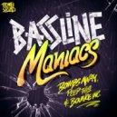 Bombs Away, Peep This & Bounce Inc - Bassline Maniacs (Weazel Remix)