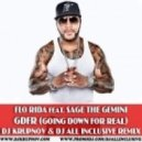 Flo Rida feat. Sage The Gemini - GDFR (DJ Krupnov & DJ All Inclusive Remix) (DJ Krupnov & DJ All Inclusive Remix)