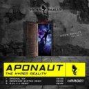 Aponaut - The Hyper Reality (Original mix)