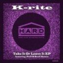 K-rite - Take It Or Leace It (Puff-n-Stuff Remix)