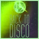 DeeJayAlex presents Create - Back To Disco Mix vol. 4 ()