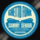 Sammy Senior - Sugar Daddy (Original Mix)