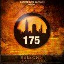 Subsonik - Grinder (Original mix)