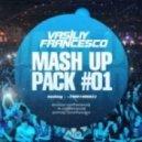 Руки Вверх vs. DJ Tarantino, Alexx Slam - Крошка Моя (Vasiliy Francesco Mash Up)