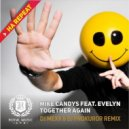 Mike Candys feat. Evelyn - Together Again (DJ Mexx & DJ Prokuror Radio Remix)