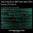 Tim Kado & Bryan Milton - Game Of Colors (Arktur Remix)