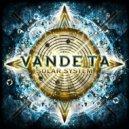 Vandeta - The Vacuum Of Space (Original Mix)