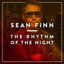 Sean Finn - Rhythm Of The Night (Ben Delay Remix)