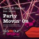 Gariy, Hacker feat. Masta - Party Movin' On  (Jos & Eli Remix)