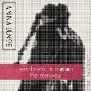 Anna Lunoe feat. Jesse Boykins III - Heartbreak In Motion