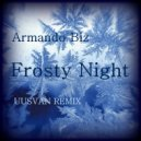 Armando Biz  - Frosty Night (UUSVAN Remix)