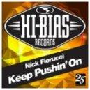 Nick Fiorucci - Keep Pushin' On