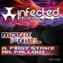 Mark Friel - First Strike (Original Mix)