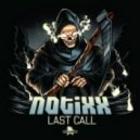 Notixx - Last Call (Original mix)