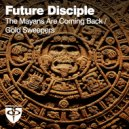 Future Disciple - Gold Sweepers (Original Mix)