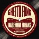 Basement Freaks - Six Million Ways To Roll (Original Mix)