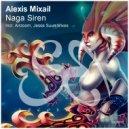 Alexis Mixail - Naga Siren (Jesse Suun Remix)