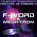 F-Word - Mix For Festival Of Friends 4 (mix)