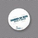 Leandro Da Silva  -  Sing It Back (Original Mix)