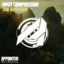 Noize Compressor - The Kingdom