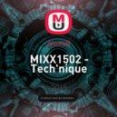 AlexxR - MIXX1502 - Tech'nique