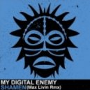 My Digital Enemy - Shamen (Max Livin Rmx)