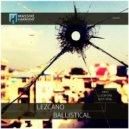 Lezcano - Ballistical (ERYO Remix)