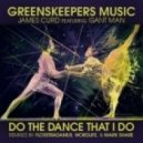 James Curd - Do The Dance That I Do (feat. Gant Man) (Mark Share Remix)