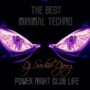 Dj Serhio DJorg - Power Night Club Life (vol.23)