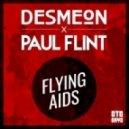 Desmeon & Paul Flint  - Flying Aids (Original mix)