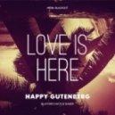 Happy Gutenberg - Love Is Here (Bluford Duck Remix)