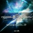 Invisible Reality - Underworld