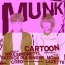 Munk feat. Mona Lazette - Cartoon (Patrick Pulsinger Remix)