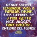 Kenny Summit - Lemonade Was A Popular Drink