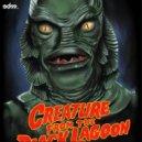 Figure - Creature From The Black Lagoon   (Bl4ck Owlz Remix)