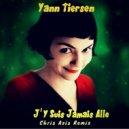 Yann Tiersen - J'y suis jamais alle (Chris Axis remix)