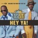 Outkast - Hey Ya! (Original mix)