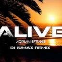 Adrian Eftimie - Alive (DJ Jumax Remix)