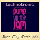 Technotronic - Pump Up the Jam  (Maxx Play  Extended Remix 2015)