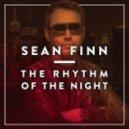 Sean Finn - The Rhythm of the Night (Radio Edit)