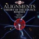 Alignments - Theory of the Statics (Original Mix)