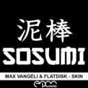 Max Vangeli & Flatdisk - Skin (Original Mix)