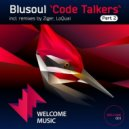 Blusoul - Code Talkers (Ziger Let The Chords Remix)