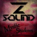 Z-Sound - Mystic Shadows (Original Mix)