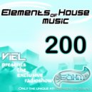 Viel - Elements of House music 200 Celebrate 4 Years on AIR Guest mix by Prometheo (Radioshow)